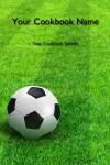 Soccer Fundraiser Cookbook
